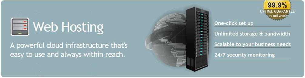 Web Hosting - A powerful cloud infrastructure that's easy to use and always within reach.